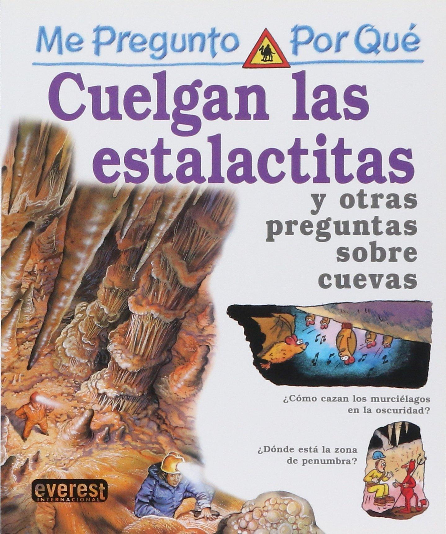 Read Online CUELGAN LAS ESTALACTITAS-ENC.MINI PREGPQ pdf epub