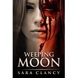 Weeping Moon: Scary Supernatural Horror with Monsters (Banshee Series Book 5)