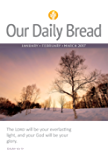 Our Daily Bread - January/February/March 2017