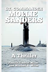 Lt. Commander Mollie Sanders: A Military Thriller