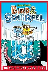Bird & Squirrel On Ice (Bird & Squirrel #2) Kindle Edition