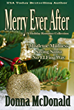 Merry Ever After: A Holiday Romance Collection