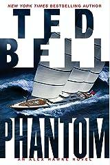 Phantom: An Alex Hawke Novel (Alexander Hawke Book 7) Kindle Edition