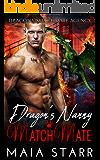 Dragon's Nanny MatchMate (Dragon's MatchMate Agency Book 2)