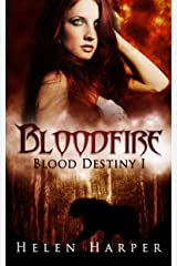 Bloodfire (Blood Destiny Book 1) Kindle Edition