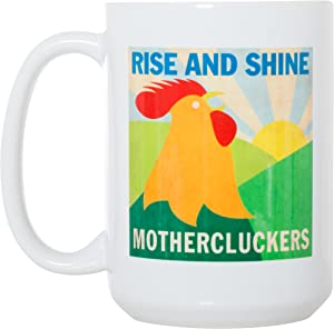 Rise and Shine Mothercluckers - Funny Rooster Morning Mug - Large 15 oz Double-Sided Coffee Tea Mug