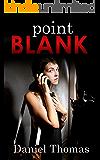 Point Blank (English Edition)