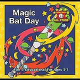 Magic Bat Day (Hometown All Stars Book 2)