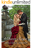 A Chance of Rayne (The Mannequin Series Book 4)