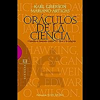 Oráculos de la ciencia: Científicos famosos contra Dios y la religión (Ensayo nº 457)