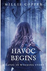 Havoc Begins: A Havoc in Wyoming Story | America's New Apocalypse Kindle Edition