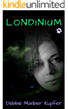 Londinium (The P.A.W.S. Saga Book 4)