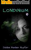 Londinium (The P.A.W.S. Saga Book 4)