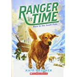 Race to the South Pole (Ranger in Time #4) (4)