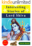 Interesting Stories of Lord Shiva