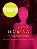 Being Human: New Scientist: The Collection (New Scientist: The Collection Volume Two Book 3)