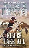Killer Take All (MacCallister: The Eagles Legacy Book 10)