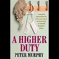 A Higher Duty: A gripping 1960s British courtroom drama (A Ben Schroeder legal thriller)
