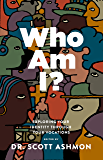 Who Am I?: Exploring Your Identity through Your Vocations