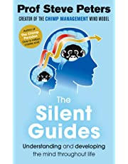 The Silent Guides: The new book from the author of The Chimp Paradox