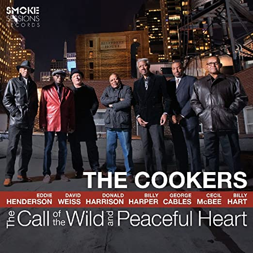 The Cookers - The Call of the Wild and Peaceful Heart cover