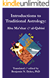 Introductions to Traditional Astrology: Abu Ma'shar & al-Qabisi
