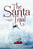 The Santa Trial: A Christmas Short