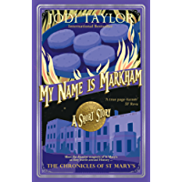 My Name is Markham (The Chronicles of St Mary's Series Book 7)