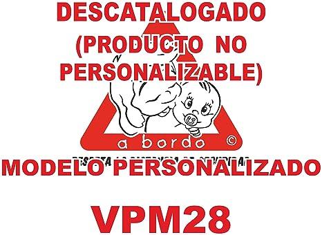 Adhesivo personalizado Bebé a bordo VPC28-2C. DISEÑO EXCLUSIVO. VENDIDO Y ENVIADO POR VPM ORIGINAL. PRODUCTO Y EMPRESA 100% DE ESPAÑA. NO COMPRES ...
