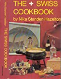 The Swiss Cookbook (Swiss Cook Book 200)