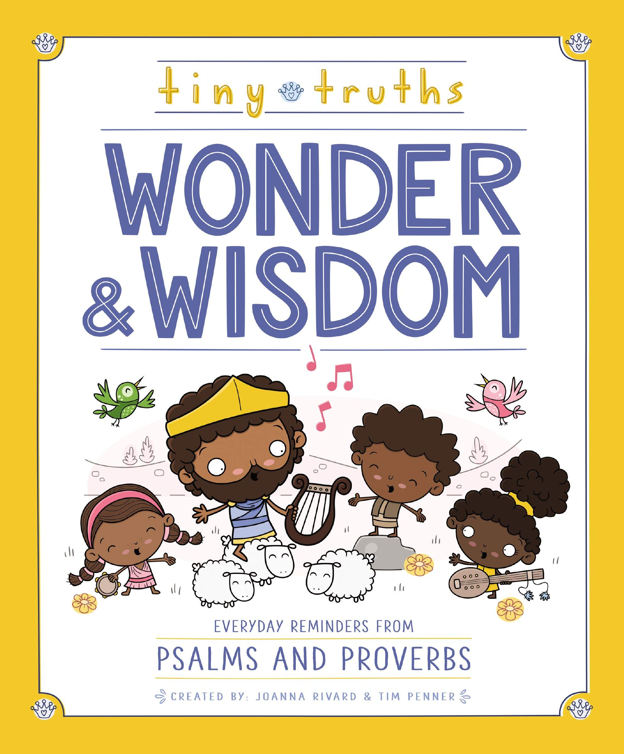 Tiny Truths Wonder and Wisdom: Everyday Reminders from Psalms and Proverbs:  Rivard, Joanna, Penner, Tim: Amazon.com: Books