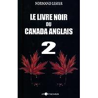 Le livre noir du Canada anglais 2