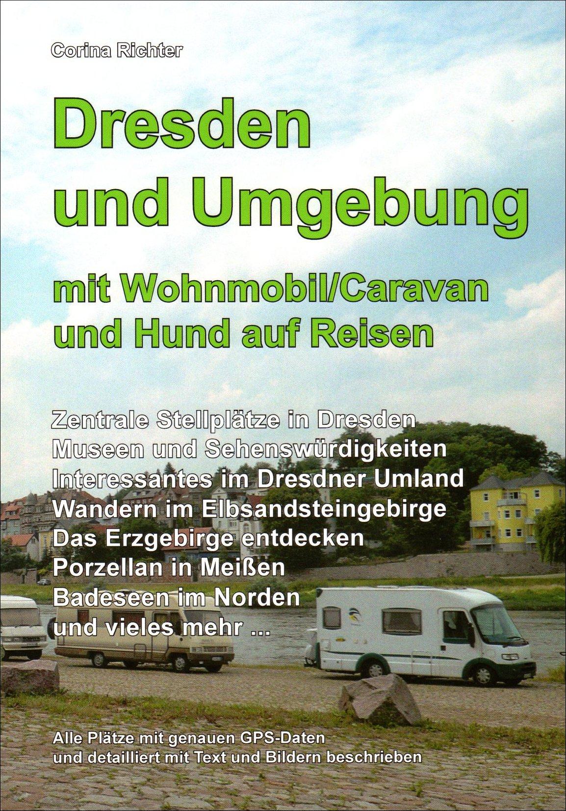 Dresden und Umgebung mit Wohnmobil/Caravan und Hund