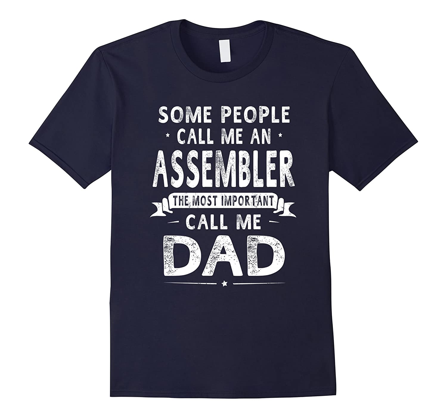 Assembler Dad Fathers Day Gifts Father Daddy Men T-shirt-PL