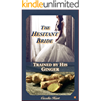 The Hesitant Bride: Trained by His Ginger
