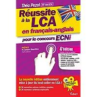 Réussite à la LCA en français-anglais pour le concours ECNi - En bonus : 10 vidéos de cours par Théo Pezel à consulter en ligne !