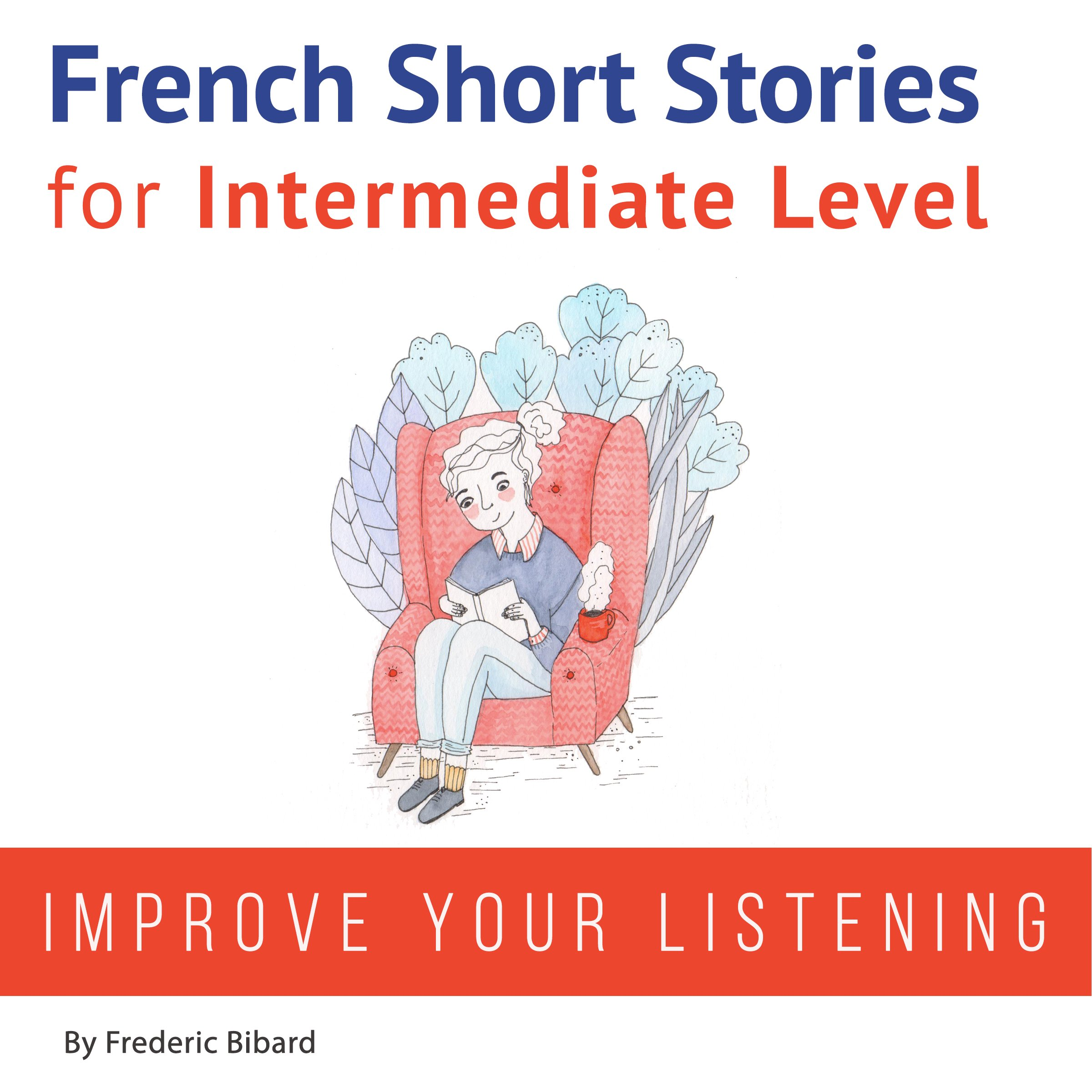 French: Short Stories for Intermediate Level