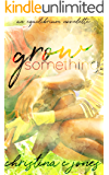 Grow Something: An Equilibrium Novelette