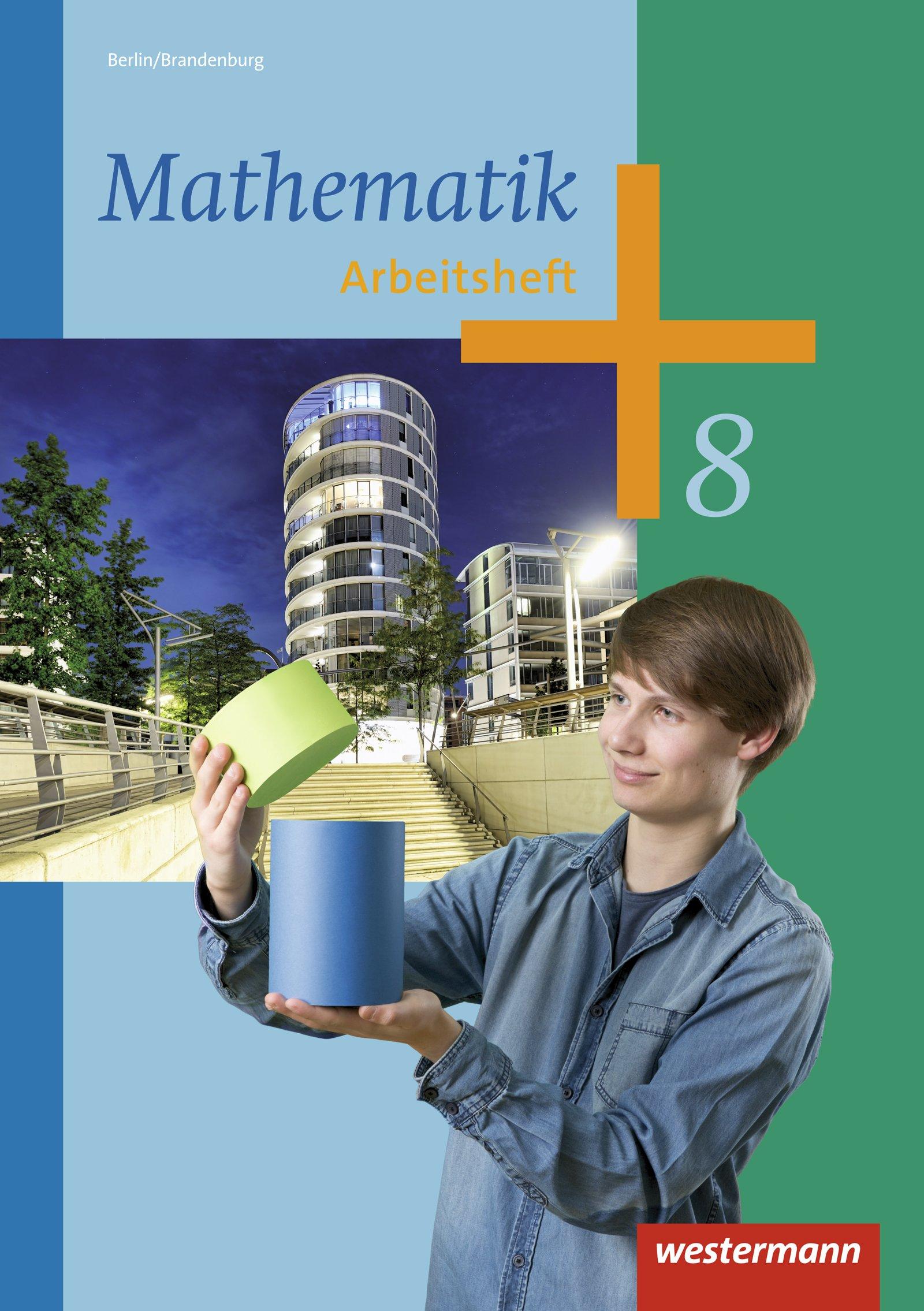 Mathematik - Ausgabe 2013 für die Sekundarstufe I in Berlin: Arbeitsheft 8