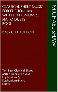 Easy Sheet Music For Euphonium With Euphonium & Piano Duets