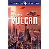 Hidden Universe Travel Guides: Star Trek: Vulcan (1)