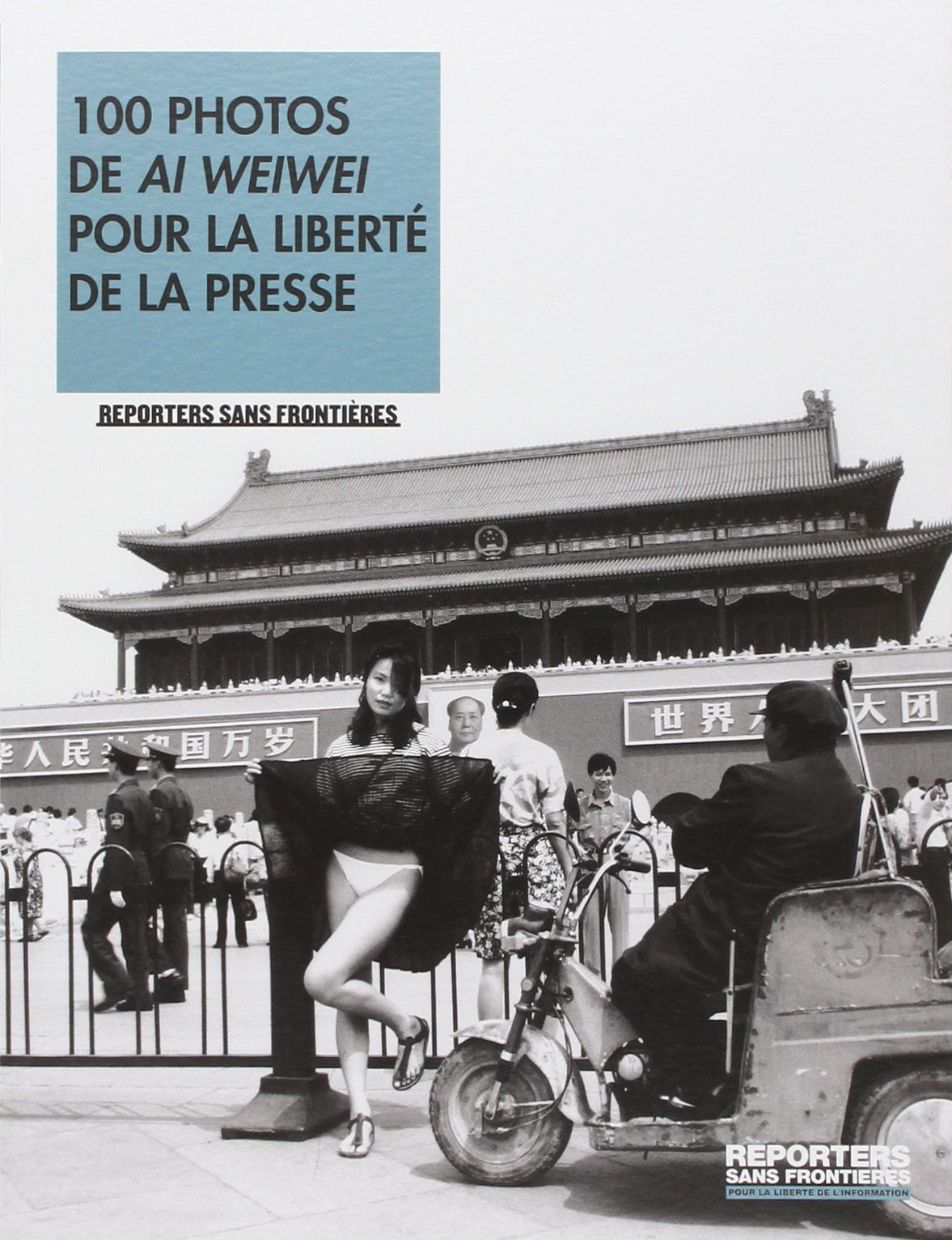100 photos de Ai Weiwei pour la liberté de la presse: Amazon.co.uk:  Reporters sans frontières: 9782362200205: Books