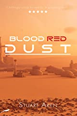 Blood Red Dust (Generation Mars Book 1) Kindle Edition