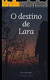 O Destino de Lara