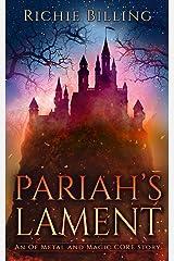 Pariah's Lament Kindle Edition