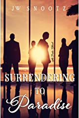 Surrendering to Paradise: An Erotic Novel (The Paradise Series Book 2) Kindle Edition