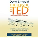 Power of TED*: *The Empowerment Dynamic: 10th Anniversary Edition