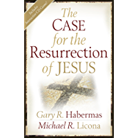 The Case for the Resurrection of Jesus (English Edition)