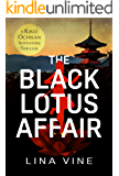 The Black Lotus Affair: A Kiko Ochisan Adventure Thriller (The Kiko Ochisan Adventure Series Book 2)