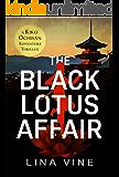 The Black Lotus Affair: A Kiko Ochisan Adventure Thriller (The Kiko Ochisan Adventure Series Book 2) (English Edition)